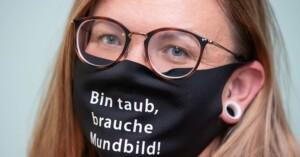 Deshalb müssen Gehörlose keine Maske tragen